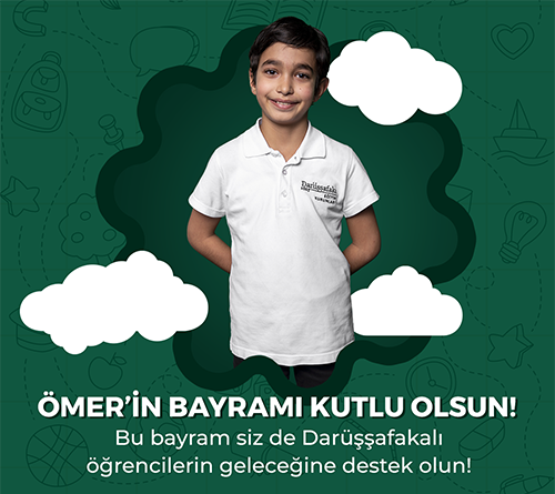 Darüşşafaka'ya bayram bağışı yapın, Ömer'in eğitimine destek olun!